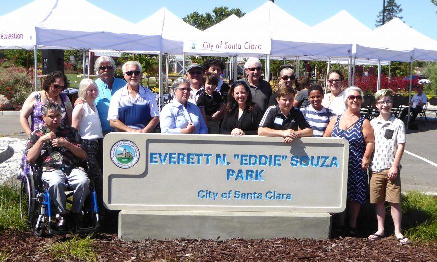 "Everett N. ""Eddie"" Souza Park. the late Eddie Souza. Lavelle Souza"