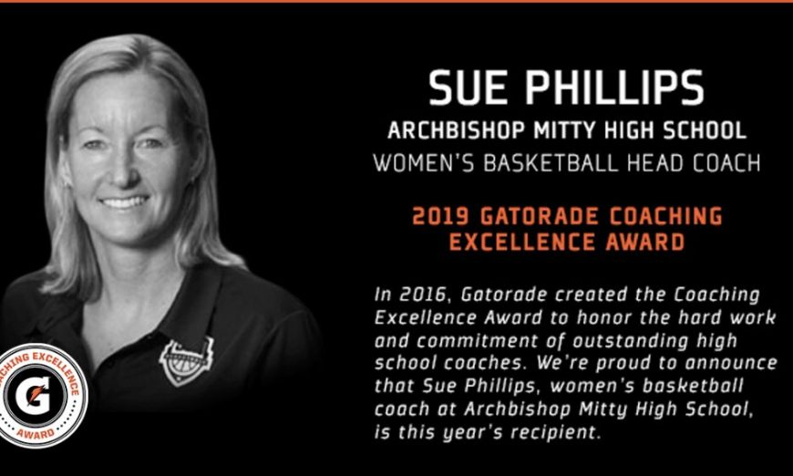 Archbishop Mitty Sue Phillips 2019 Gatorade Coaching Excellence Award, Women's Basketball Head Coach