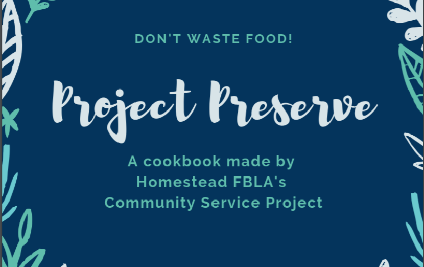 Sahiti Kadiyala and Erin Yoon created Project Preserve, an education project about food waste. It is a Homestead FBLA's Community Service Project.